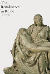 The Renaissance In Rome Partridge, Loren