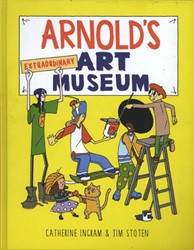 Arnold's Extraordinary Art Museum Ingram, Catherine
