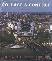 Collage & Context -The Work of Terry Farrell and Partners, 1981-1991