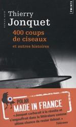 400 coups de ciseaux et autres histoires -Roman Jonquet, Thierry