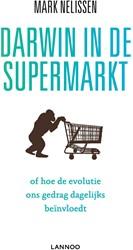 DARWIN IN DE SUPERMARKT (POD) -of hoe de evolutie ons gedrag dagelijks beinvloedt Nelissen, Mark