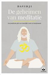 De geheimen van meditatie -een praktische gids voor inner lijke vrede en transformatie Davidji