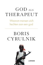 God als therapeut Cyrulnik, Boris
