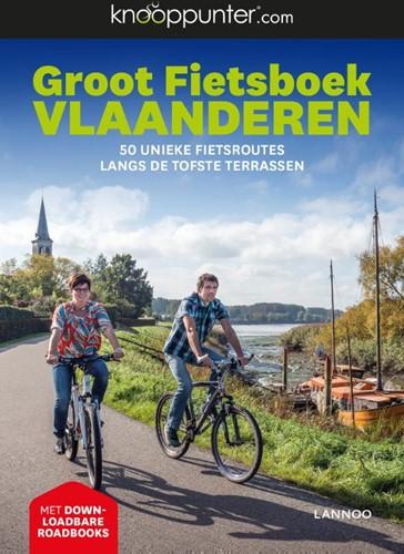 Knooppunter Groot Fietsboek Vlaanderen -50 unieke fietsroutes langs de tofste terrassen Cornillie, Patrick