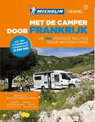 Met de camper door Frankrijk -De 100 mooiste reisroutes voor motorhomes