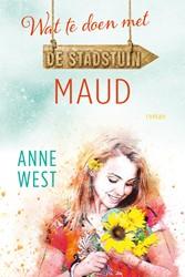Maud -Wat te doen met de stadstuin ( deel 1) West, Anne