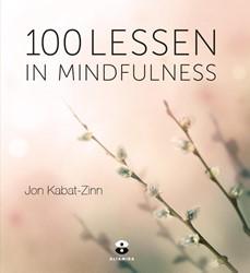 100 lessen in mindfulness -ontleend aan gezond leven met mindfulness Loon, Hor Tuck