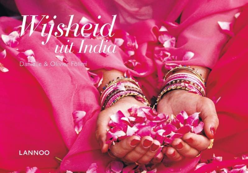 www spreuken en gezegden Wijsheid uit India  130 spreuken en gezegden Follmi, Danielle bij  www spreuken en gezegden