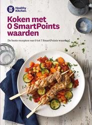 Koken met 0 SmartPoints waarden -De beste recepten van 0 tot 7 SmartPoints waarden Weight Watchers