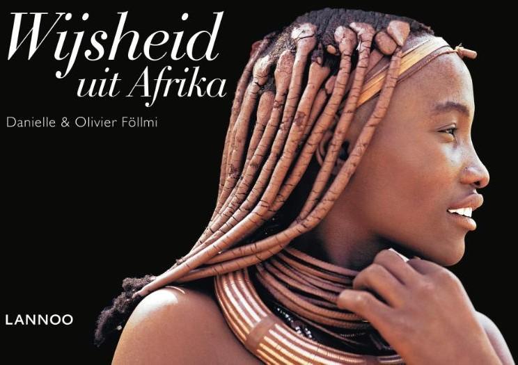 oosterse spreuken en gezegden Wijsheid uit Afrika  130 spreuken en gezegden Follmi, Danielle bij  oosterse spreuken en gezegden
