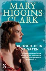 Ik houd je in de gaten Higgins Clark, Mary
