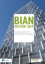 BIAN -A framework for the financial services industry Rackham, Guy