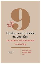 Lage Landen Studies 9: Denken over poezi -De dichter Cees Nooteboom in v ertaling Schyns, Desiree