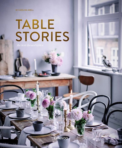 Table Stories -Tables for all occasions Bogaerts, An