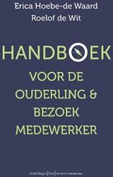 Handboek voor ouderling & bezoekmede Hoebe-de Waard, Erica