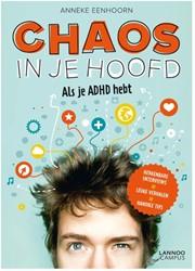 Chaos in je hoofd -als je ADHD hebt Eenhoorn, Anneke