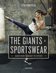 The Giants of Sportswear -fashion trends throughout the centuries Demeester, Leen