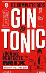 Gin & Tonic -De complete gids voor de perfe cte mix Bois, Frederic Du