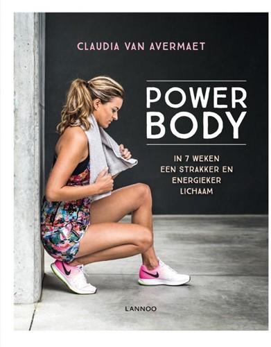 Power body -In 7 weken een strakker en ene rgieker lichaam Van Avermaet, Claudia