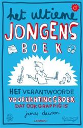 Het ultieme jongensboek -het verantwoorde voorlichtings boek dat ook grappig is Dawson, James