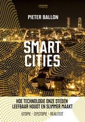 Smart cities -hoe technologie onze steden le efbaar houdt en slimmer maakt Ballon, Pieter