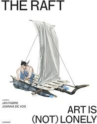 Insta grammar THE RAFT. ART IS (NOT) LON -Art is (not) lonely Fabre, Jan