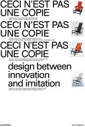 Ceci n'est pas une copie -Design between innovation and imitation Meplon, Chris