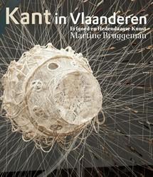 Kant in Vlaanderen -Erfgoed & hedendaagse kuns Bruggeman, Martine