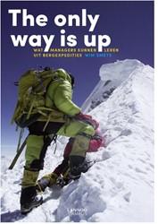 The only way is up -Wat managers kunnen leren uit bergexpedities Smets, Wim