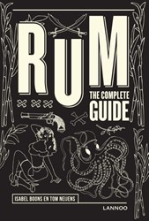 Rum -The complete guide Boons, Isabel
