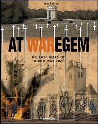 At Waregem -The Last Weeks of World War On e Adriaenssens, Ivan Petrus