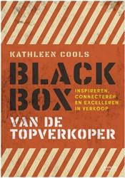 Black box van de topverkoper -Inspireren, connecteren en exc elleren in verkoop Cools, Kathleen