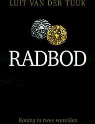 Radbod -Koning in twee werelden Tuuk, Luit van der