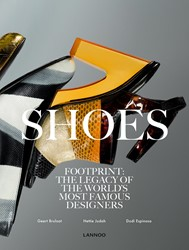 Shoes -Footprint: the Legacy of the W orld's Most Famous Design Bruloot, Geert