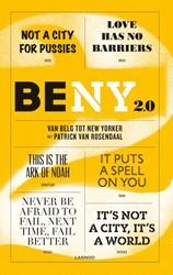 BE NY 2.0 -van Belg tot New Yorker Rosendaal, Patrick van