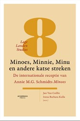Minoes, Mini, Minu en andere katse strek -de internationale receptie van Annie M.G. Schmidts Minoes Van Coillie, Jan