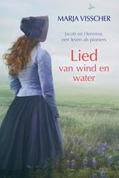 Lied van wind en water Visscher, Marja