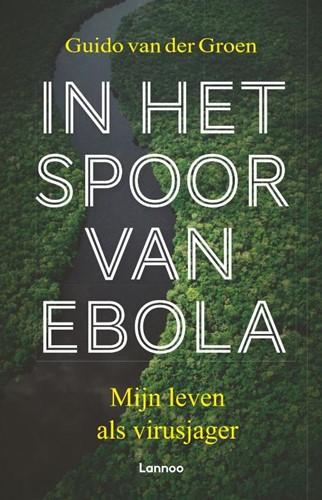 In het spoor van ebola -Mijn leven als virusjager