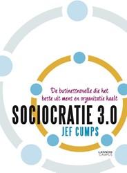 Sociocratie 3.0 -De businessnovelle die het bes te uit mens en organisatie haa Cumps, Jef