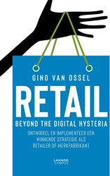 Optichannel retail. Beyond the digital h -Develop and implement a winnin g strategy as a retailer or br Van Ossel, Gino