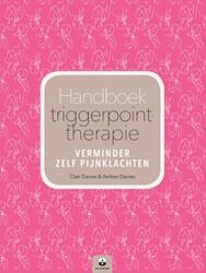Handboek triggerpointtherapie -verminder zelf pijnklachten Davies, Clair