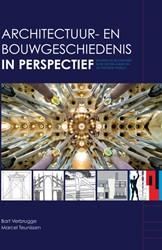 Architectuur- en bouwgeschiedenis in per -bouwen en bouwkunst in de Nede rlanden en de Westerse wereld Verbrugge, Bart