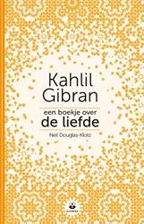 Een boekje over de liefde -Kahlil Gibran Douglas-Klotz, Neil