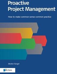 Proactive Project Management -How to make common sense commo n practice Fangel, Morten