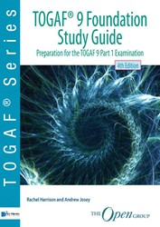 TOGAFR 9 Foundation Study Guide - 4th Ed -preparation for the TOGAF 9 Pa rt 1 Examination Harrison, Rachel