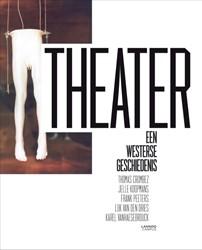 Theater -een westerse geschiedenis Crombez, Thomas