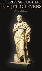 De Griekse Oudheid in vijftig levens Stuttard, David