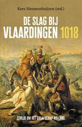 De Slag bij Vlaardingen, 1018 -Strijd om het graafschap Holla nd Nieuwenhuijsen, Kees