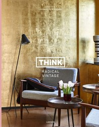 Think radical vintage -interiorys by Swimberghe & linde Swimberghe, Piet