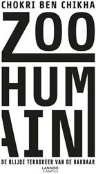 Zoo humain -de blijde terugkeer van de bar baar Ben Chikha, Chokri